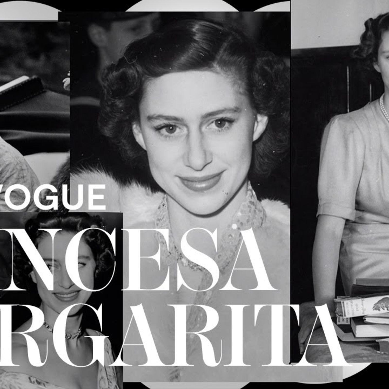Vidas Vogue: Princesa Margarita