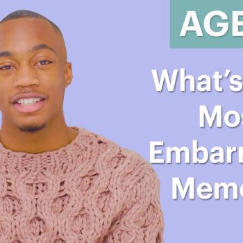 70 Men Ages 5-75: What's The Most Embarrassing Thing That Has Happened To You?