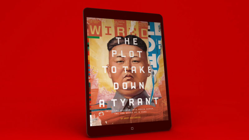 WIRED April 2015 Issue Preview - The Plot to Take Down a Tyrant