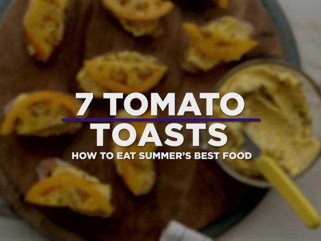7 Ways to Make Tomato Toast