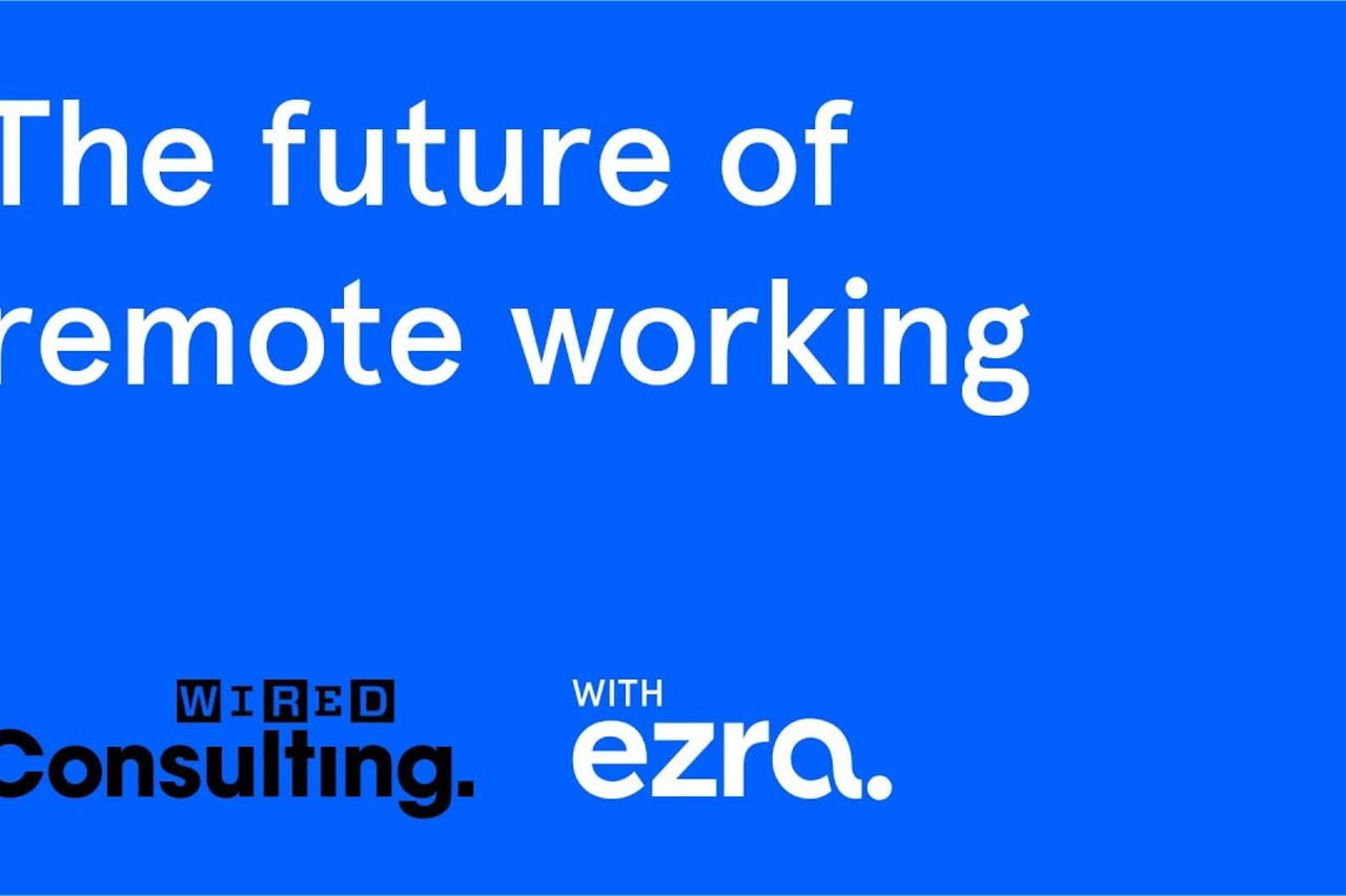 The Digital Tools to Expect in the Workplace of the Future | WIRED x Ezra