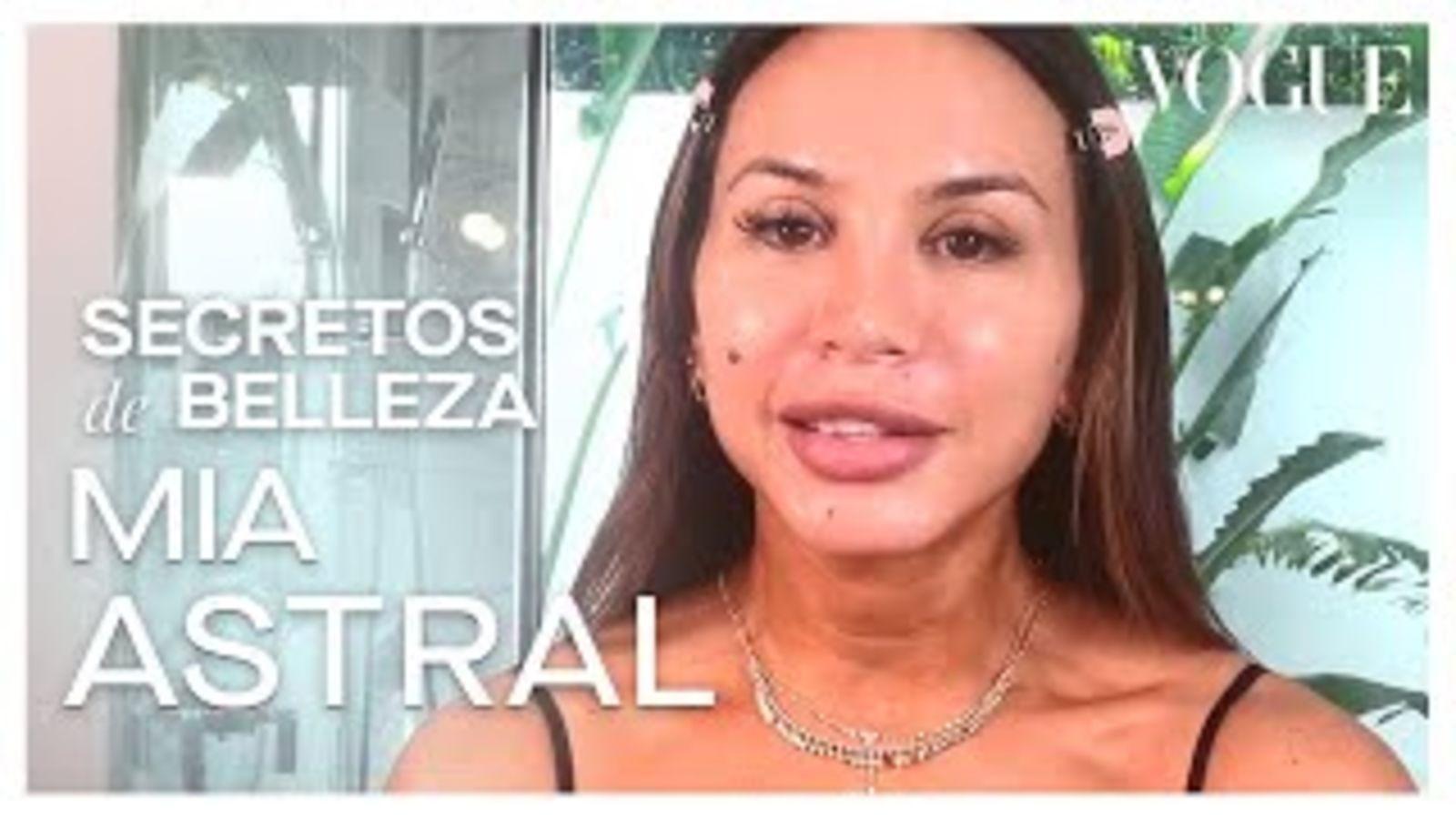 Mia Astral y su rutina de belleza para un cuidado profundo de la piel