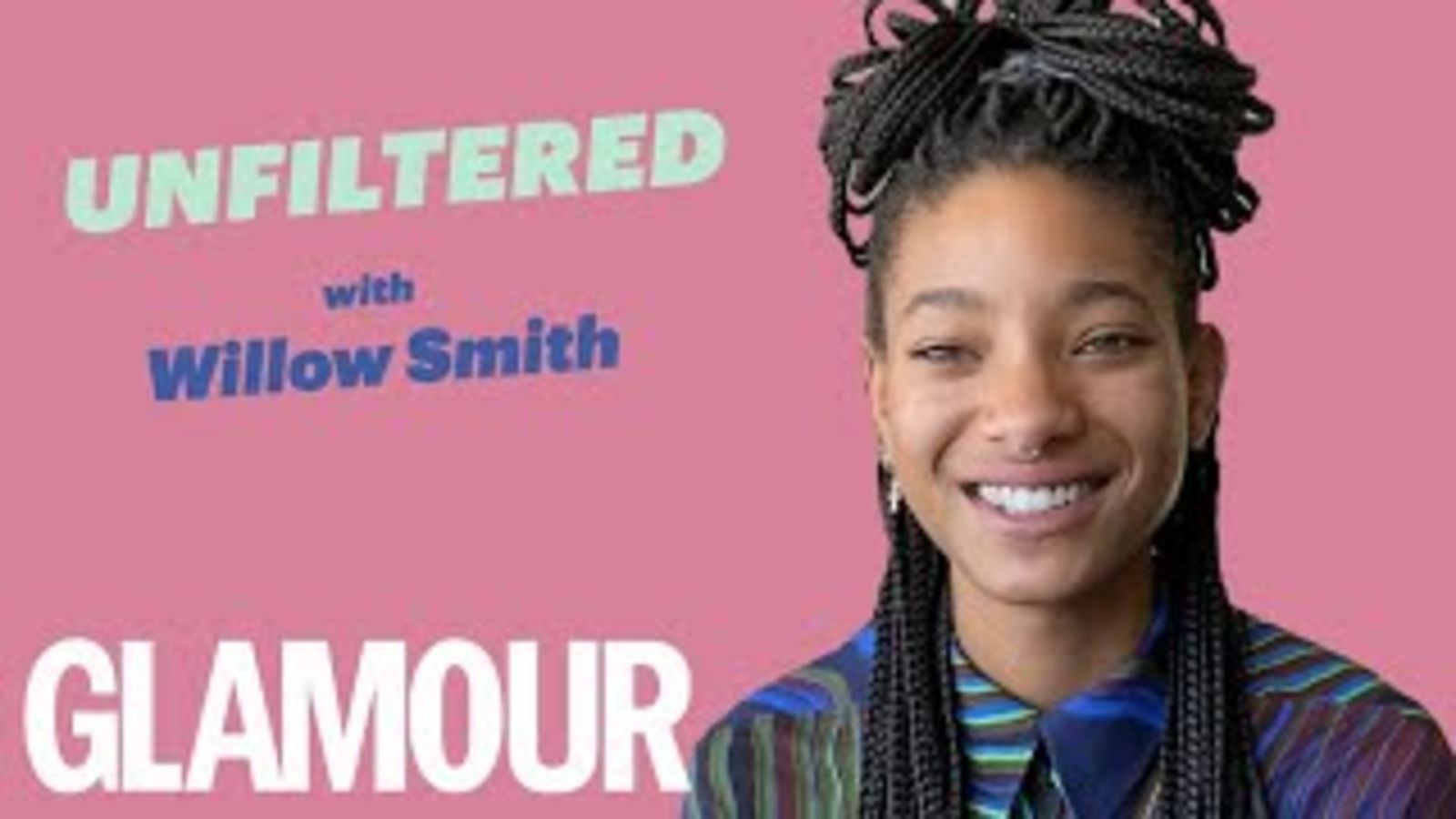 Willow Smith On Growing Up With Famous Parents & Her New Pop-Punk Era    GLAMOUR Unfiltered