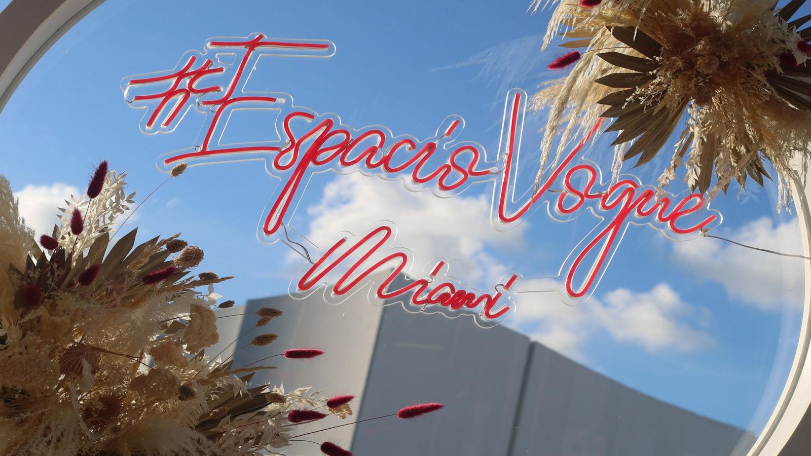 Así se vivió Espacio Vogue Miami, una celebración de talento latino