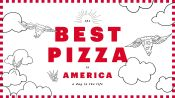 The Best Pizza in America