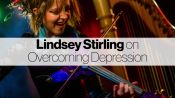 Lindsey Stirling on How She Battled and Overcame Depression