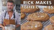 Rick Makes Brown Butter Chocolate Chip Toffee Cookies