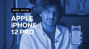 Review: Apple iPhone 12 Pro