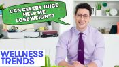 The Truth About Wellness Trends with Dr. Mike Varshavski: Celery Juice