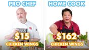 $162 vs $15 Chicken Wings: Pro Chef & Home Cook Swap Ingredients
