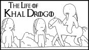 Game of Thrones: The Life of Khal Drogo