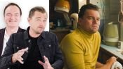 Leonardo DiCaprio & Quentin Tarantino Break Down Once Upon a Time in Hollywood's Main Character