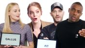 Idris Elba, Sophie Turner, & Tom Hardy Teach You the Best British Slang