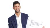 Novak Djokovic Answers the Web's Most Searched Questions