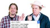 John C. Reilly & Tim Heidecker Answer the Web's Most Searched Questions
