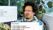 Eric Andre Answers the Web's Most Searched Questions...Again