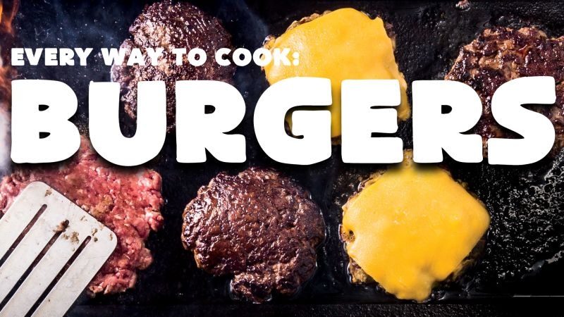 Watch Almost Every Every Way To Cook A Hamburger 42 Methods Bon Appetit Video Cne Bonappetit Com Bon Appetit