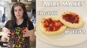 Claire Makes BA's Best English Muffins