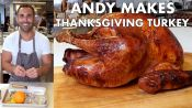 Andy Makes Thanksgiving Turkey