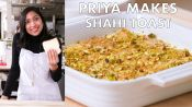 Priya Makes Shahi Toast