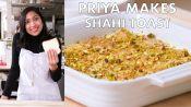 Priya Makes Shahi Toast