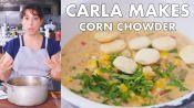 Carla Makes Corn Chowder