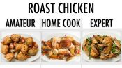 4 Levels of Roast Chicken: Amateur to Food Scientist