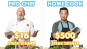 $500 vs $16 Steak Dinner: Pro Chef & Home Cook Swap Ingredients