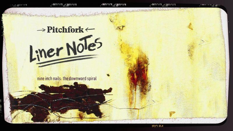 Nine Inch Nails The Downward Spiral In 5 Minutes Liner Notes