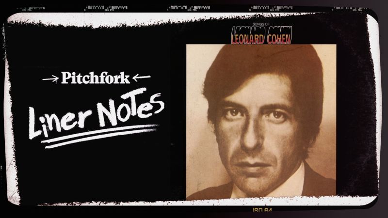 Explore leonard cohens songs of leonard cohen in 5 minutes explore leonard cohens songs of leonard cohen in 5 minutes pitchfork videos the scene malvernweather Gallery