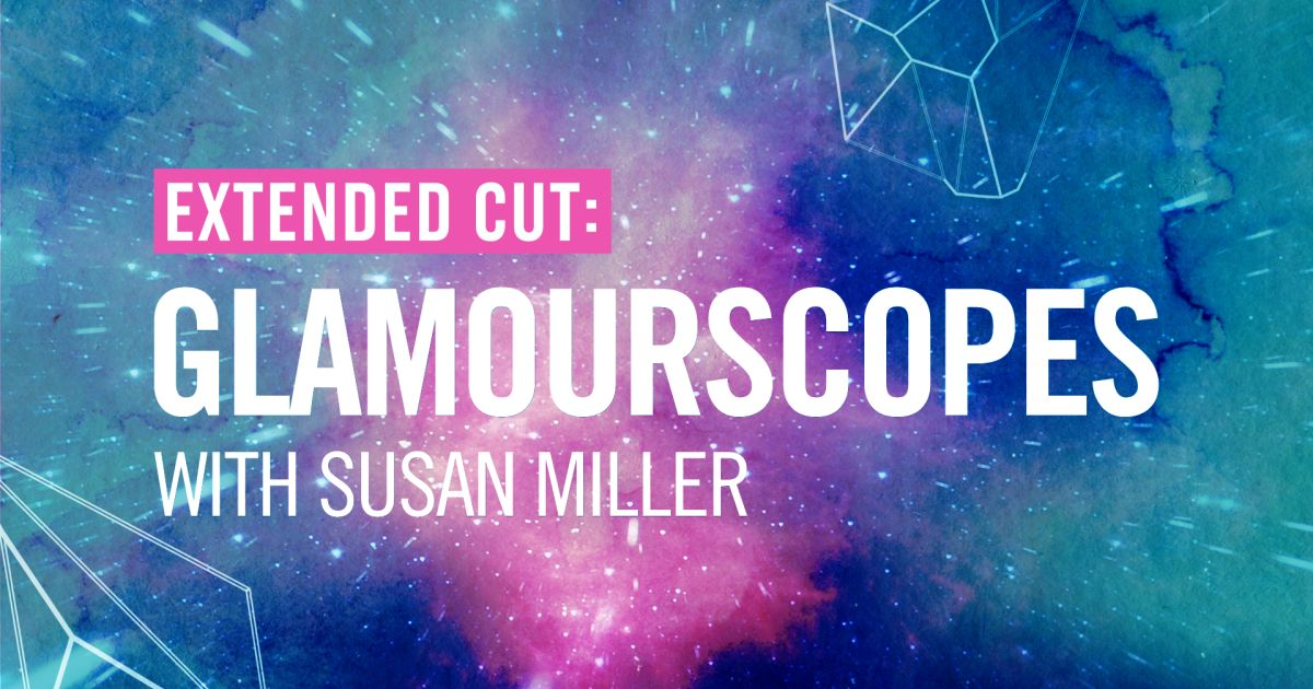 Glamour: Extended Cut: Glamourscopes with Susan Miller Video Series