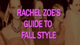 Rachel Zoe's Fall Fashion Dos & Don'ts