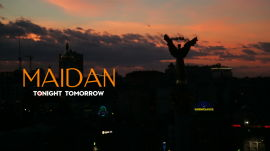 Maidan: Tonight, Tomorrow