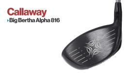 Drivers: Callaway Big Bertha Alpha 816 Double Black Diamond