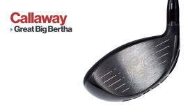 Drivers: Callaway Great Big Bertha