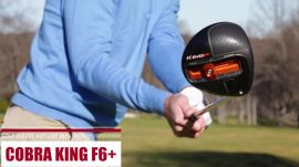 In Action: Cobra King F6+/Pro