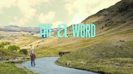 The A Word Trailer: The British Import That Could Be This Summer's Feel-Good Hit