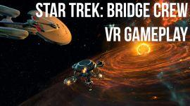 Star Trek: Bridge Crew VR Gameplay Preview |  E3 2016