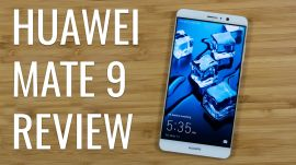Huawei Mate 9 Review: Great hardware, so-so software