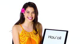 Hawaiian Pronunciation Guide With Moana's Auli'i Cravalho
