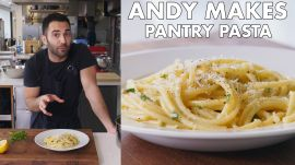 Andy Makes Pantry Pasta