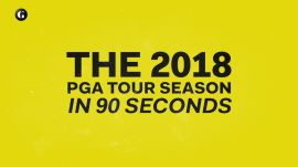 The 2018 PGA Tour Season in 90 Seconds