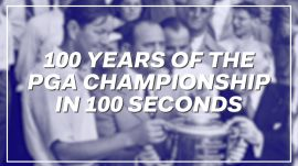 100 Years of the PGA Championship in 100 Seconds