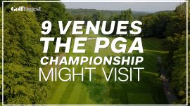 9 Courses That Might Host a PGA Championship