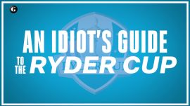 The Idiot's Guide to the Ryder Cup