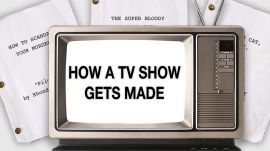 How a Television Show Gets Made