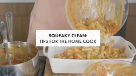 Squeaky Clean: Tips for the Home Cook