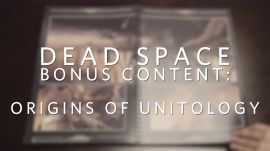 Dead Space bonus content: Origins of Unitology