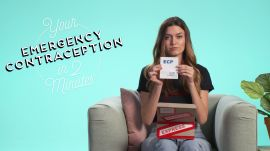 This is Your Emergency Contraception in 2 Minutes
