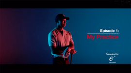 My Game:Tiger Woods - Episode 1 My Practice